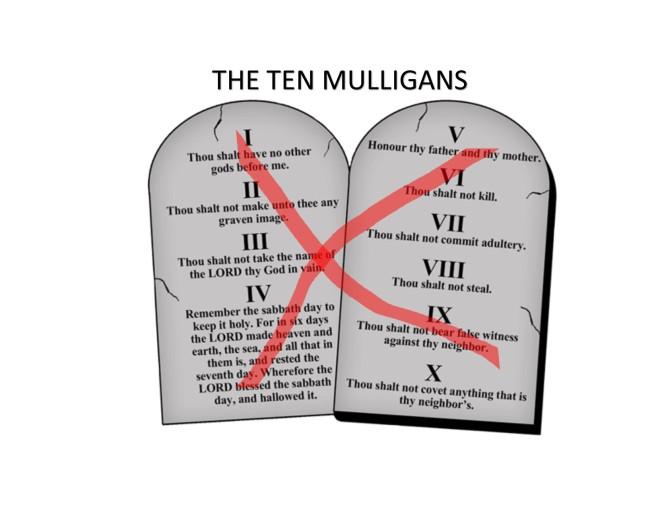 The Ten Mulligans