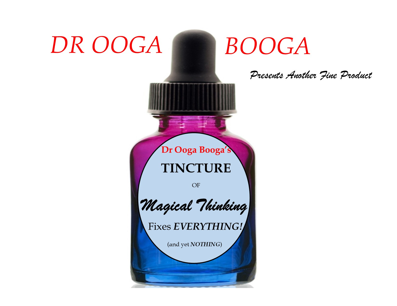 Dr Ooga Booga's Tincture Bottle