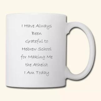 i-have-always-been-grateful-to-hebrew-school-coffeetea-mug